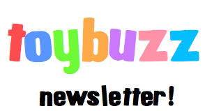 Sign-up to the Toybuzz newsletter!